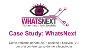 Come organizzare un evento di successo: WHATS Next Talk